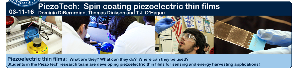 03-11-16: North Penn Students creating Piezoelectric thin films!